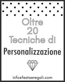 Oltre 20 tecniche di personalizzazione
